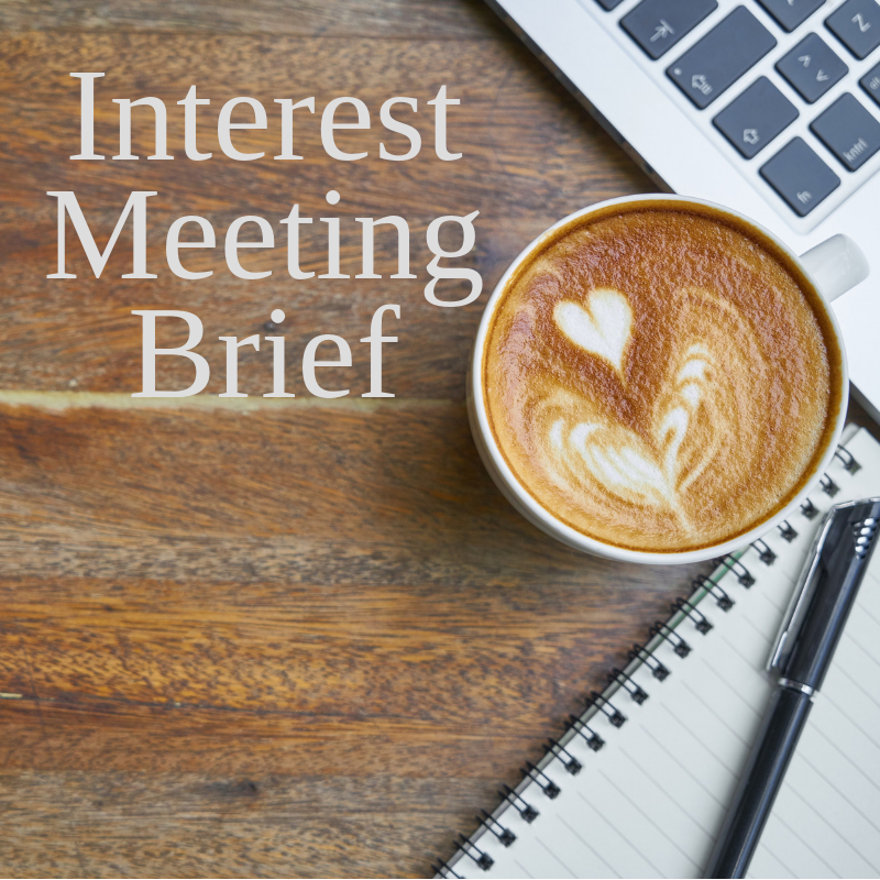 Interest Meeting Brief